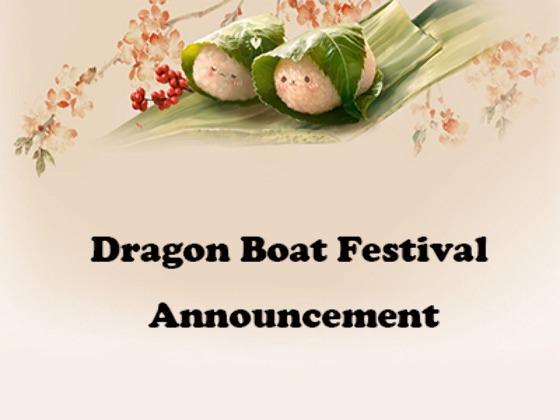 Dragon Boat Festival Announcement