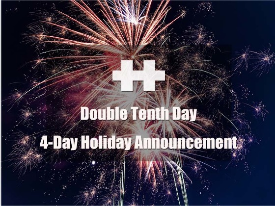 Double Tenth Day 4-Day Holiday Announcement