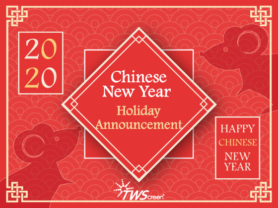 Chinese New Year  Holiday Announcement