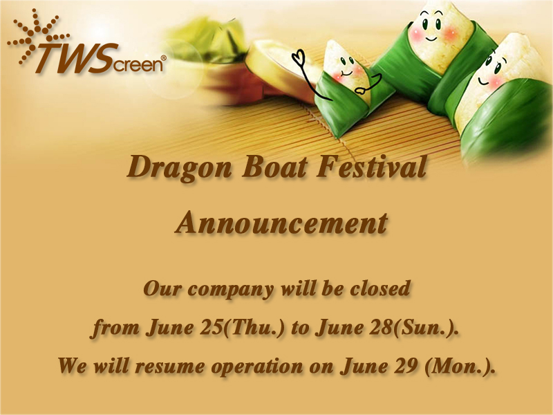 Dragon Boat Festival Announcement
