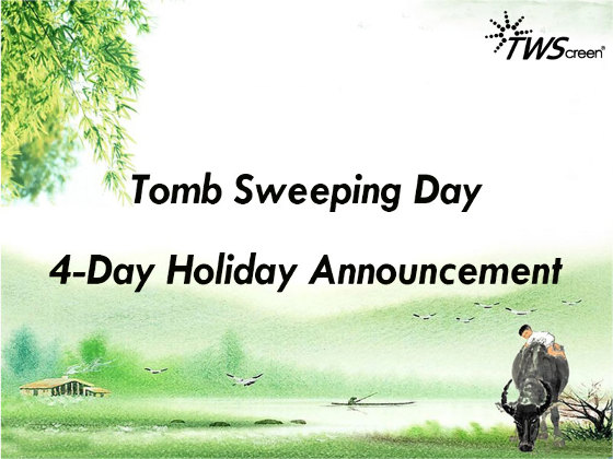 Tomb Sweeping Day 4-Day Holiday Announcement